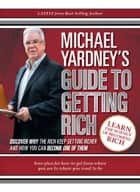 Michael Yardney's Guide to Getting Rich ebook de Michael Yardney