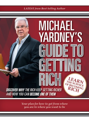 Michael Yardney's Guide to Getting Rich e-bog by Michael Yardney