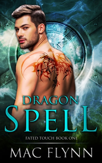 Dragon Spell ebook by Mac Flynn