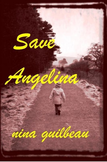 Save Angelina ebook by Nina Guilbeau