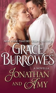 Jonathan and Amy - A Novella eBook by Grace Burrowes