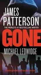 Ebook Gone di James Patterson,Michael Ledwidge