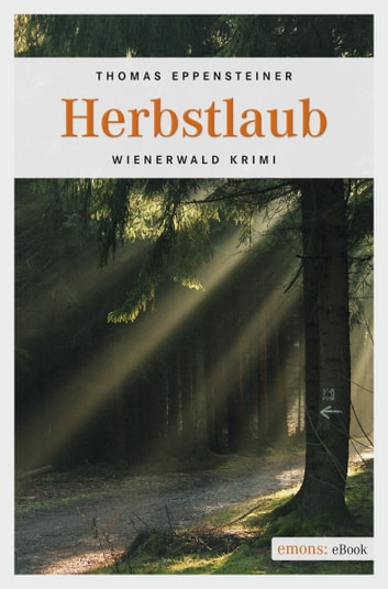 Herbstlaub ebook by Thomas Eppensteiner