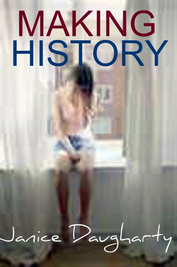 Making History ebook by Janice Daugharty