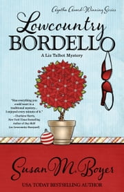 LOWCOUNTRY BORDELLO ebook by Susan M. Boyer
