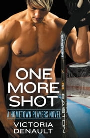 One More Shot ebook door Victoria Denault