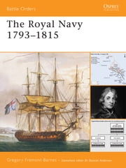 The Royal Navy 1793–1815 ebook by Gregory Fremont-Barnes