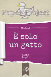È solo un gatto ebook by Elena Angeli