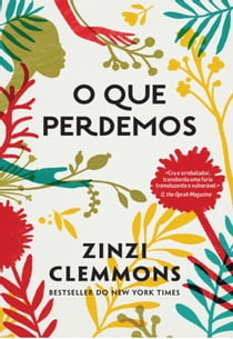 O que perdemos ebook by Zinzi Clemmons
