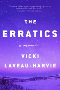 The Erratics eBook by Vicki Laveau-Harvie