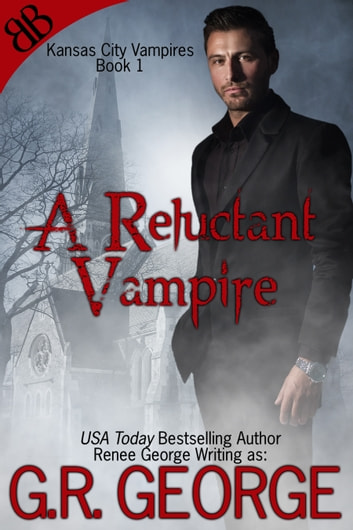 A Reluctant Vampire ebook by G.R. George,Renee George