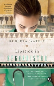 Lipstick in Afghanistan ebook by Roberta Gately