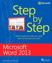 Microsoft Word 2013 Step By Step ebook by Joan Lambert,Joyce Cox