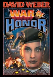 War of Honor ebook by David Weber