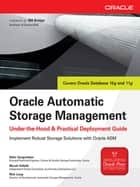 Oracle Automatic Storage Management: Under-the-Hood & Practical Deployment Guide ebook by Nitin Vengurlekar,Murali Vallath,Rich Long