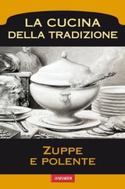 Zuppe e polente ebook by AA.VV.