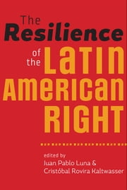 The Resilience of the Latin American Right ebook by Juan Pablo Luna, Cristóbal Rovira Kaltwasser