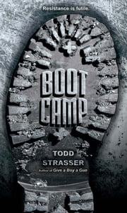Boot Camp ebook by Todd Strasser