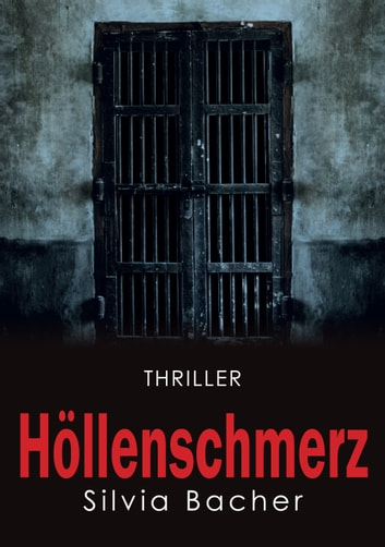 Höllenschmerz ebook by Silvia Bacher