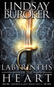 Labyrinths of the Heart (Swords & Salt, Tale 2)