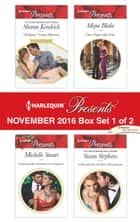 Harlequin Presents November 2016 - Box Set 1 of 2 - An Anthology ebook by Sharon Kendrick, Michelle Smart, Maya Blake,...