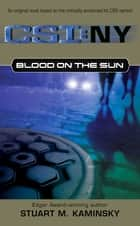Blood on the Sun ebook by Stuart M. Kaminsky