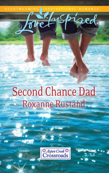 Second Chance Dad ebook by Roxanne Rustand