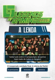 Legends of Gaming brasil - A lenda ebook by Endemol Shine Group