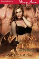 Capturing Their Flame ebook by Rebecca Airies