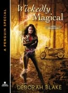 Wickedly Magical ebook by Deborah Blake