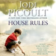 House Rules - A Novel audiobook by Jodi Picoult