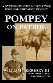 Pompey on Patrol ebook by William J. Keresey III