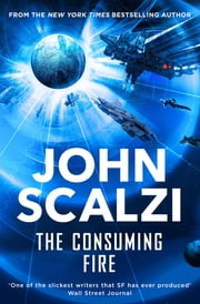 The Consuming Fire ebook by John Scalzi