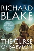 The Curse of Babylon (Death of Rome Saga Book Six)