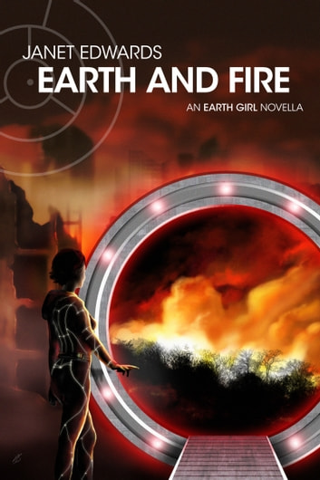 Earth and Fire - An Earth Girl Novella ebook by Janet Edwards