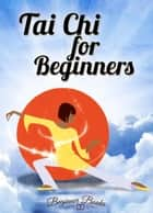 Tai Chi for Beginners eBook por Helen Jade