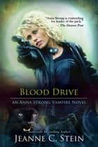 Blood Drive ebook by Jeanne Stein