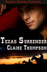 Texas Surrender ebook by Claire Thompson