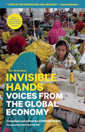 Invisible Hands - Voices from the Global Economy ebook by