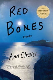 Red Bones - A Thriller ebook by Ann Cleeves