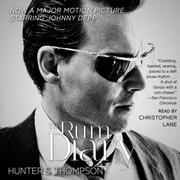 The RUM DIARY - A Novel audiobook by Hunter S. Thompson