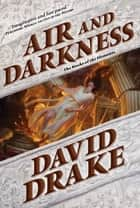 Air and Darkness - A Novel ebook by David Drake