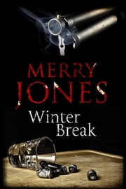 Winter Break ebook by Merry Jones