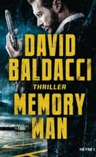 Memory Man - Thriller eBook by David Baldacci, Uwe Anton