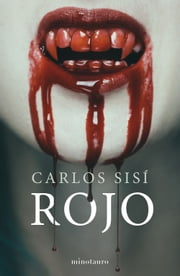 Rojo nº 1 ebook by Carlos Sisí