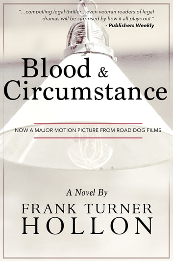 Blood and Circumstance ebook by Frank Turner Hollon