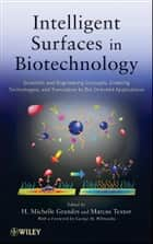 Intelligent Surfaces in Biotechnology ebook by H. Michelle Grandin,Marcus Textor,George M. Whitesides