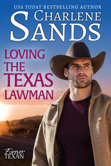 Loving the Texas Lawman ebook by Charlene Sands