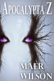 Apocalypta Z ebook by Maer Wilson