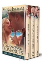 Canadian Romances Collection #1 ebook by